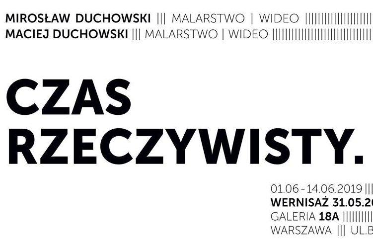 Czas Rzeczywisty. Mirosław Duchowski | Maciej Duchowski