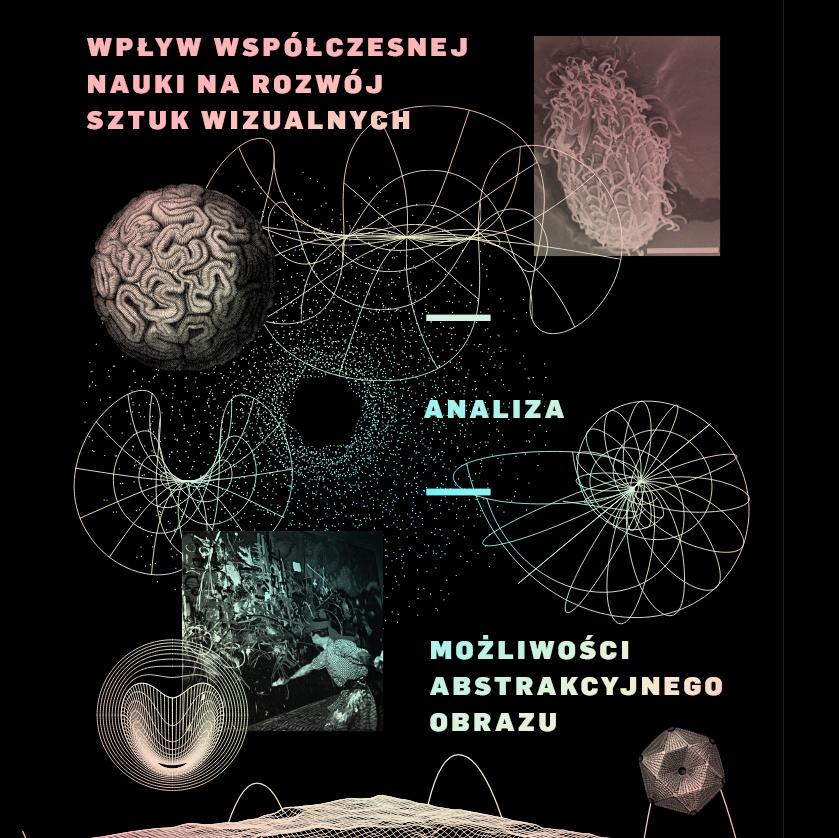 Wpływ współczesnej nauki na rozwój sztuk wizualnych